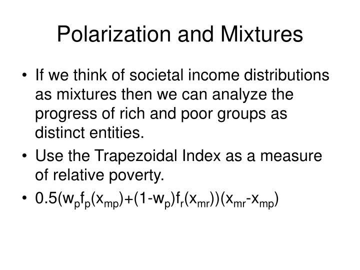 Polarization and Mixtures