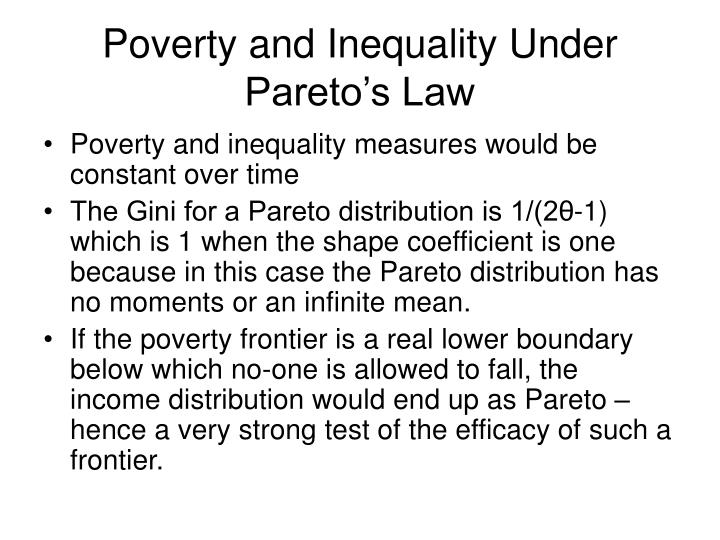 Poverty and Inequality Under Pareto's Law