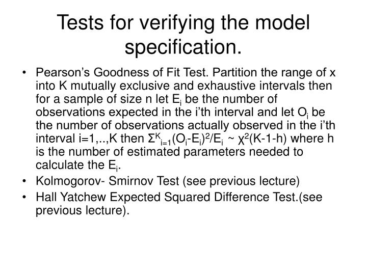 Tests for verifying the model specification.