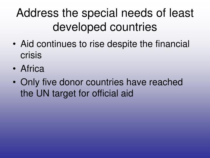 Address the special needs of least developed countries