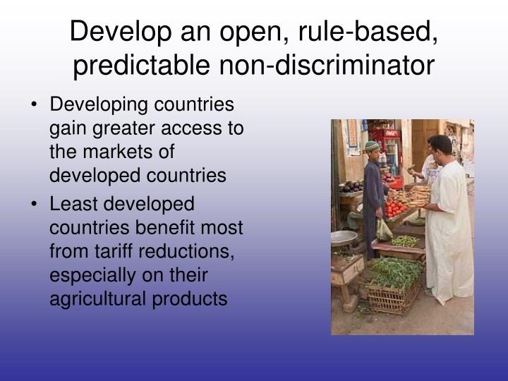 Develop an open, rule-based, predictable non-discriminator