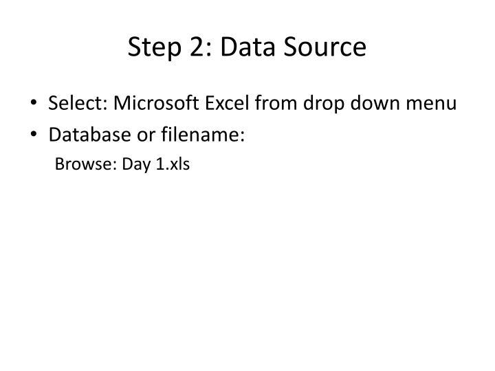 Step 2: Data Source