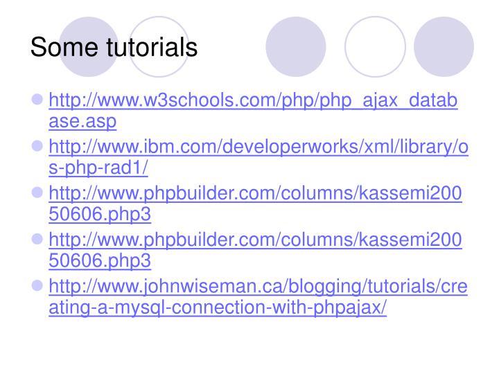 Some tutorials