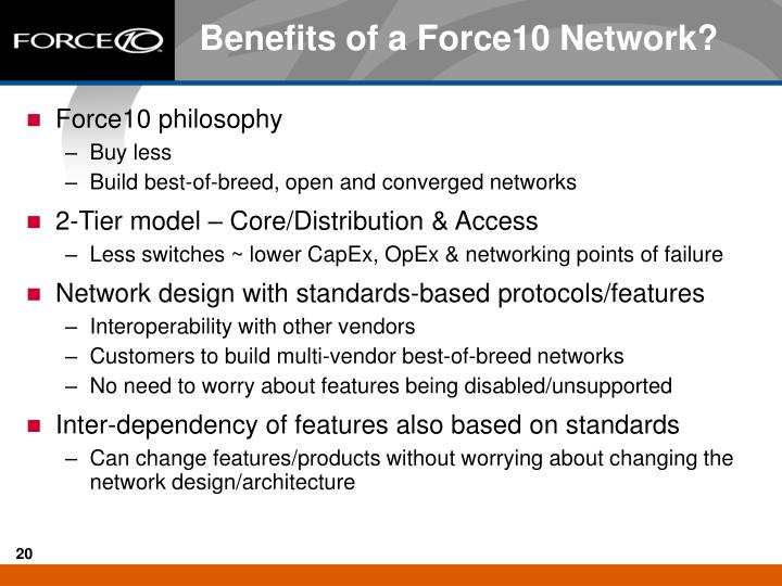 Benefits of a Force10 Network?