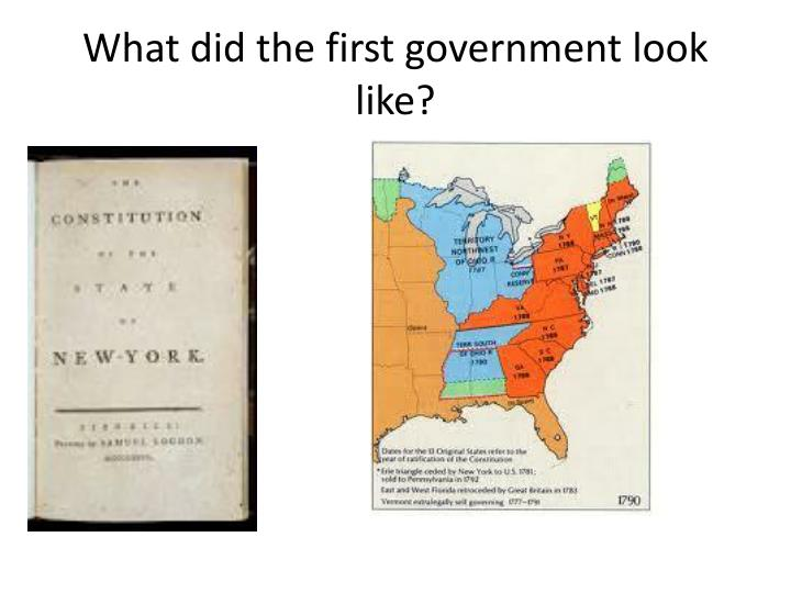 What did the first government look like?