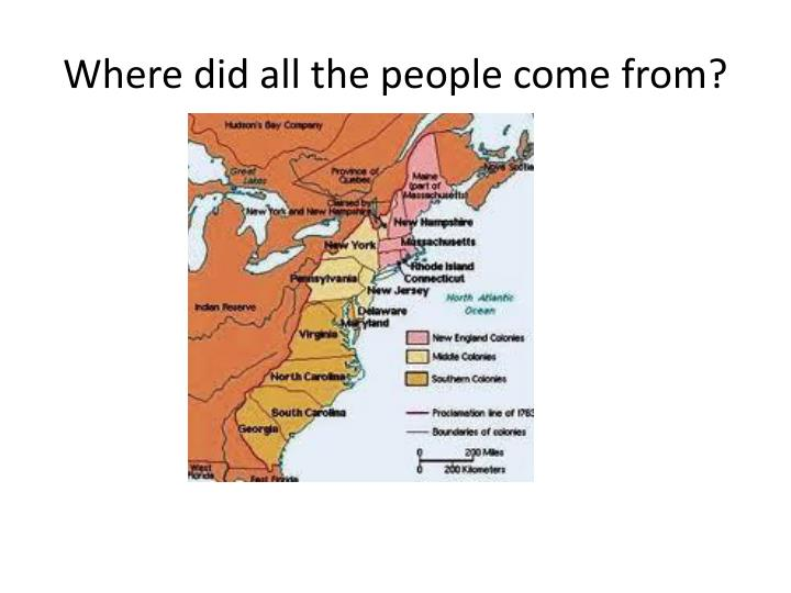 Where did all the people come from?