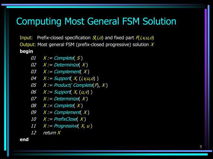 Computing Most General FSM Solution