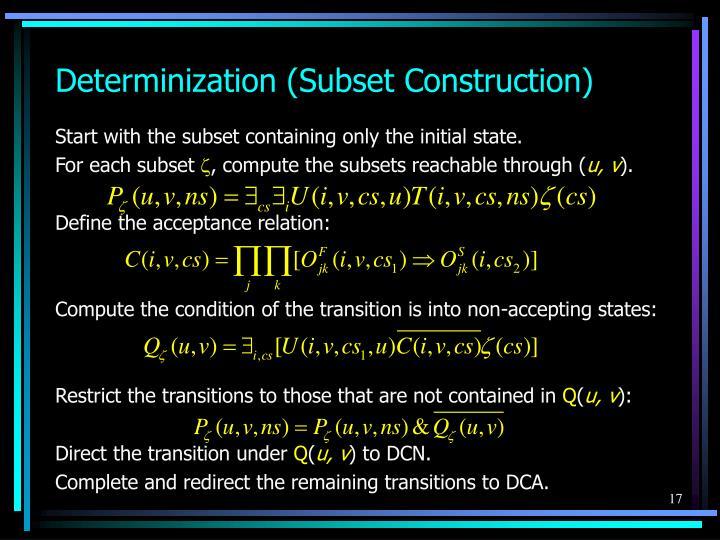 Determinization (Subset Construction)