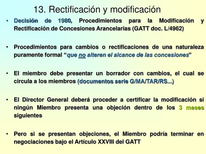 13. Rectificación y modificación