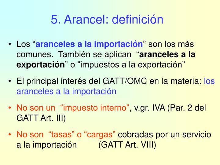5. Arancel: definición