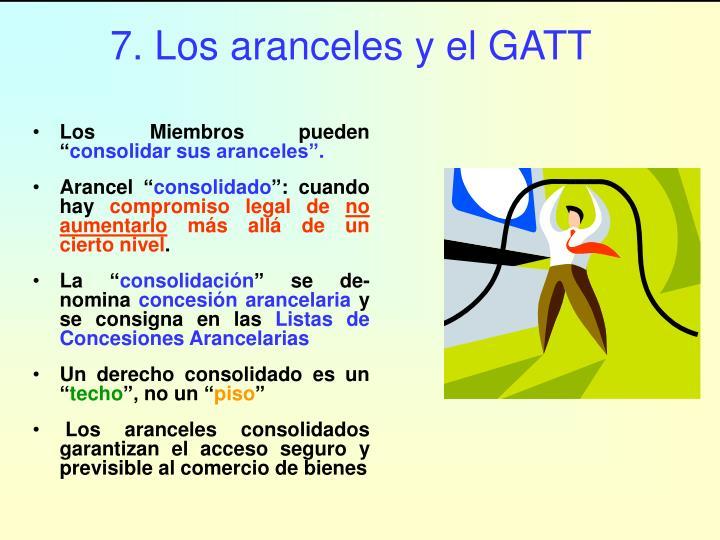 7. Los aranceles y el GATT
