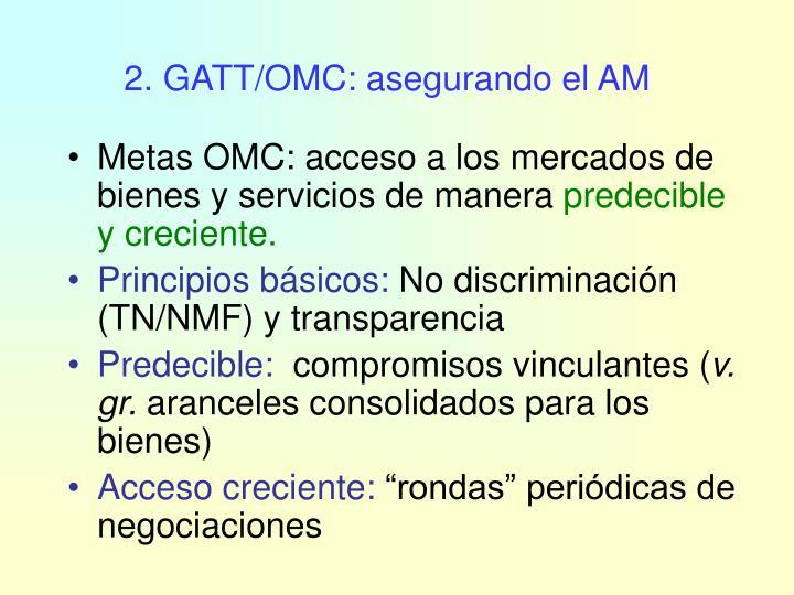 2. GATT/OMC: asegurando el AM