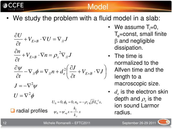We study the problem with a fluid model in a slab: