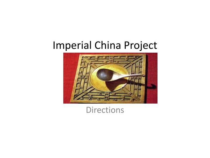 Imperial China Project