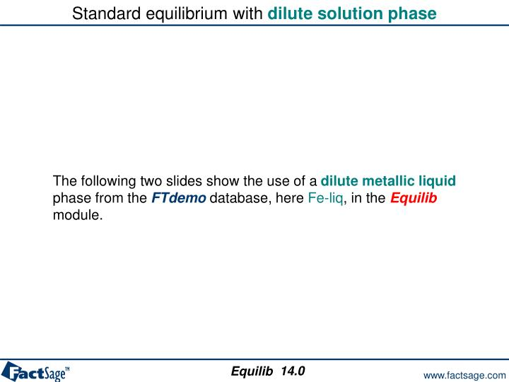 Standard equilibrium with