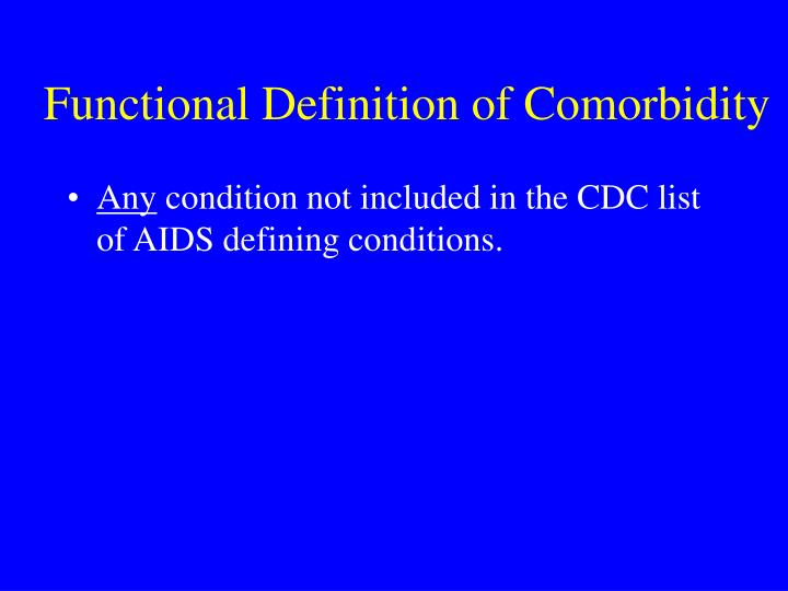 Functional Definition of Comorbidity