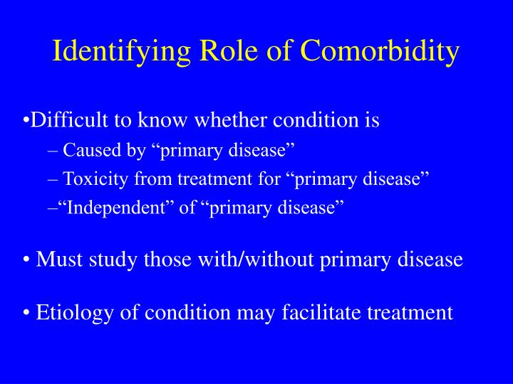 Identifying Role of Comorbidity