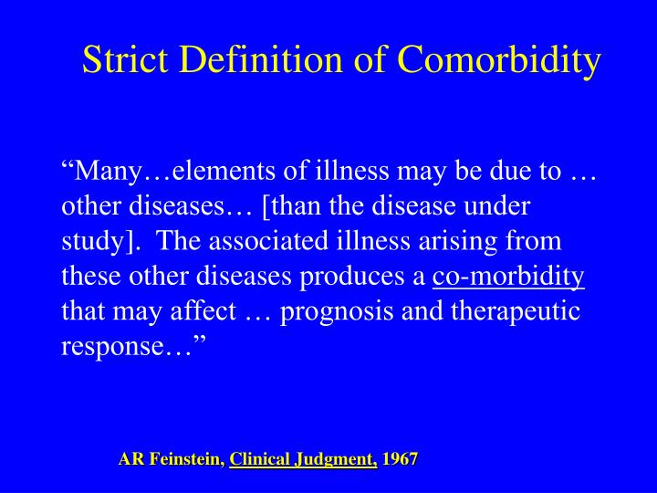 Strict Definition of Comorbidity