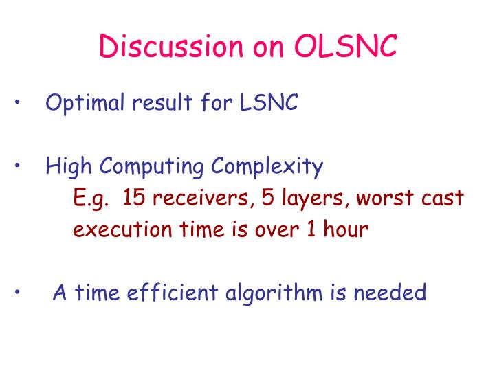 Discussion on OLSNC