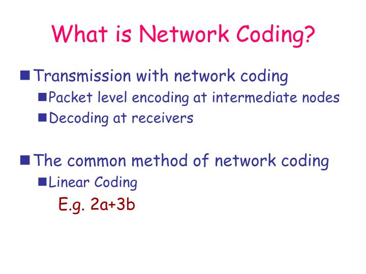 What is Network Coding?