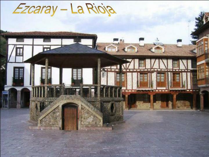 Ezcaray – La Rioja