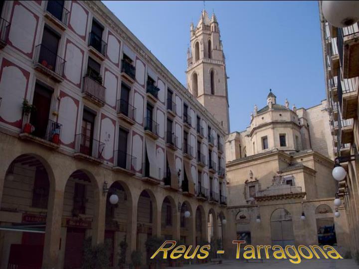 Reus - Tarragona