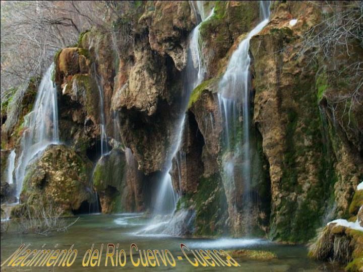 Nacimiento  del Río Cuervo - Cuenca