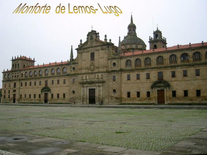 Monforte  de Lemos- Lugo