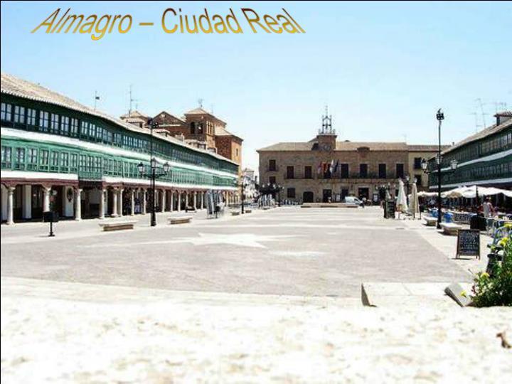 Almagro – Ciudad Real