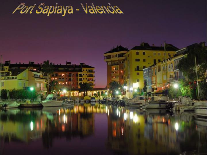 Port Saplaya - Valencia