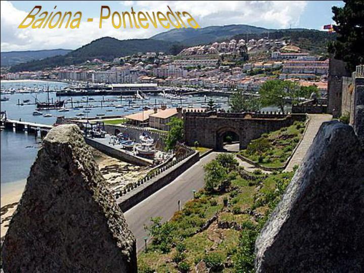Baiona - Pontevedra