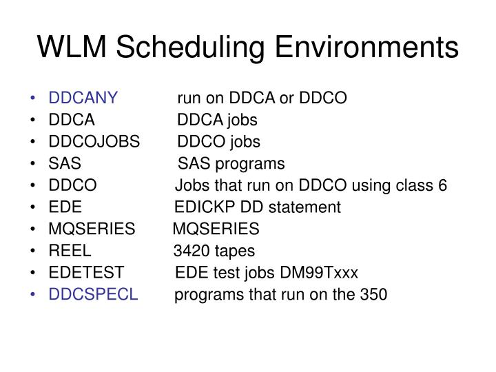 WLM Scheduling Environments