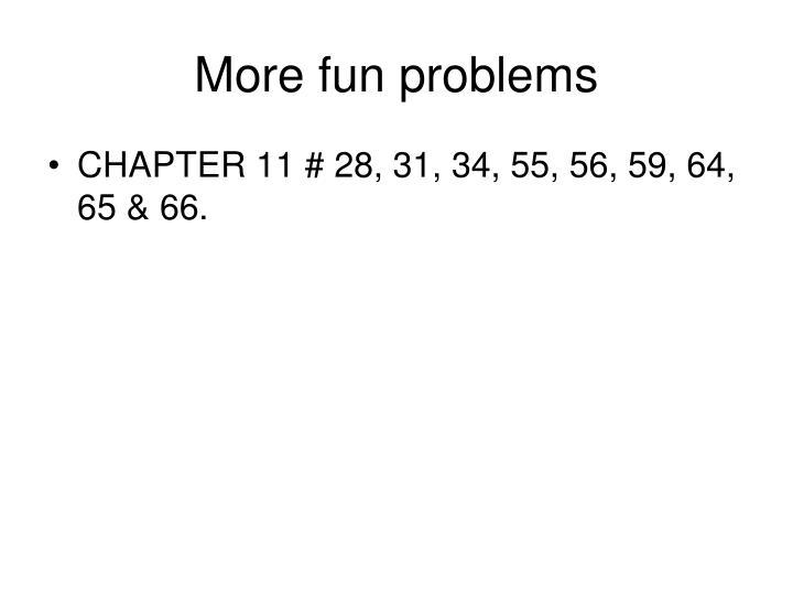 More fun problems