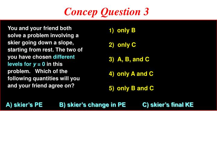 Concep Question 3