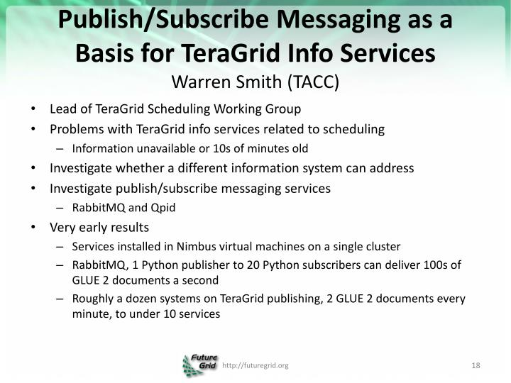 Publish/Subscribe Messaging as a Basis for TeraGrid Info Services