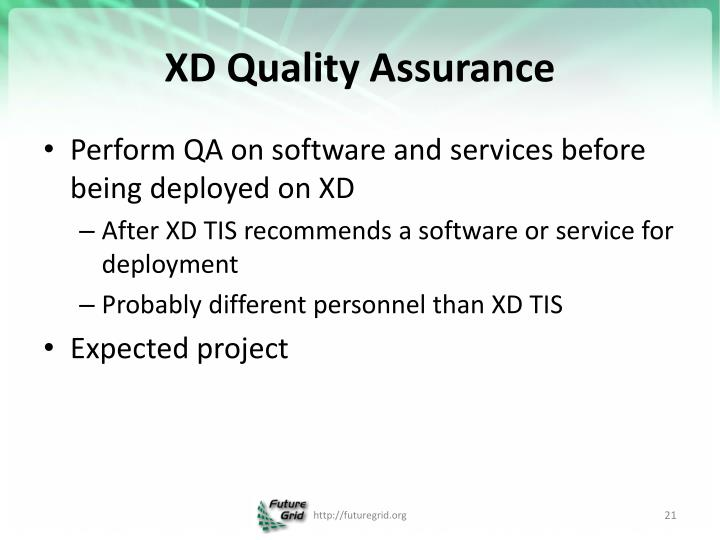 XD Quality Assurance