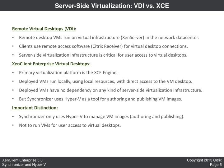 Server-Side Virtualization: VDI vs. XCE