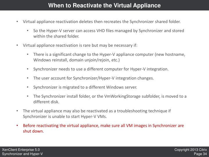 When to Reactivate the Virtual Appliance