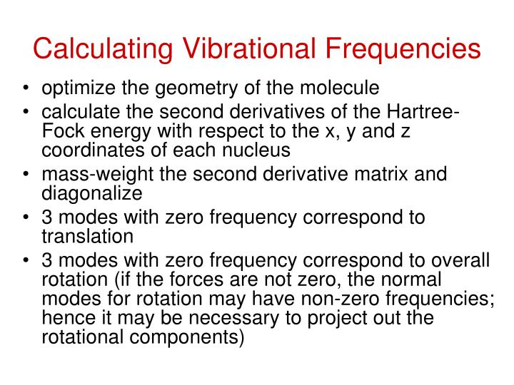 Calculating Vibrational Frequencies