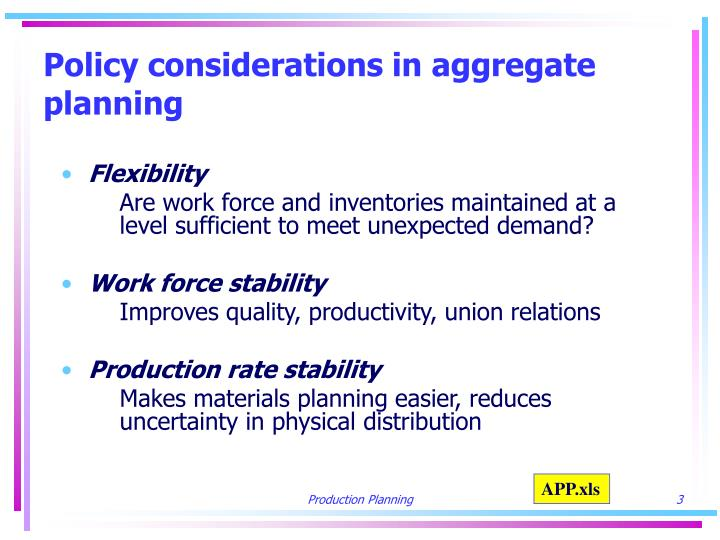 Policy considerations in aggregate planning