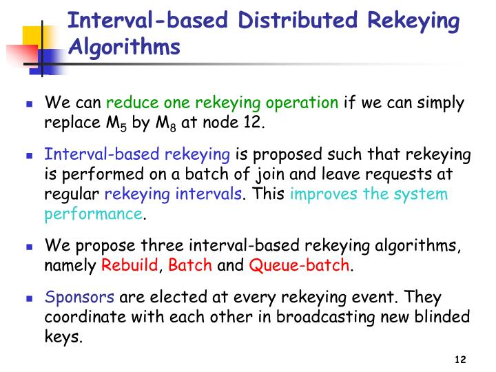 Interval-based Distributed Rekeying Algorithms
