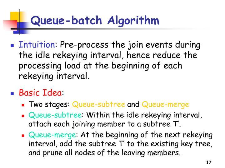 Queue-batch Algorithm