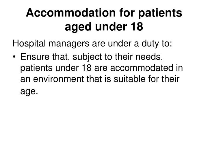 Accommodation for patients aged under 18