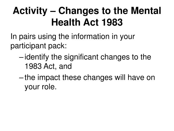 Activity – Changes to the Mental Health Act 1983