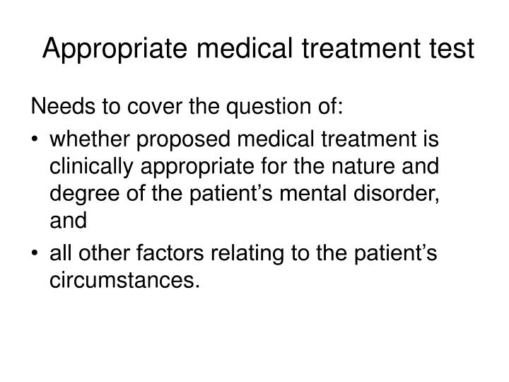 Appropriate medical treatment test