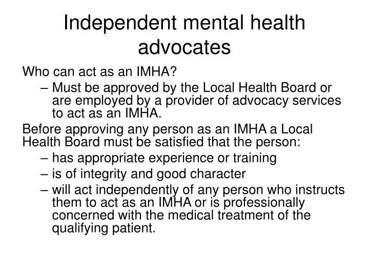 Independent mental health advocates