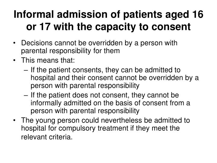 Informal admission of patients aged 16 or 17 with the capacity to consent