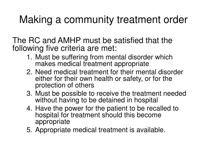 Making a community treatment order