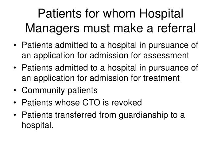 Patients for whom Hospital Managers must make a referral