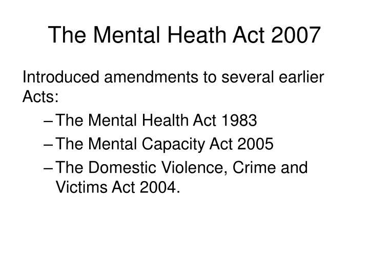 The Mental Heath Act 2007